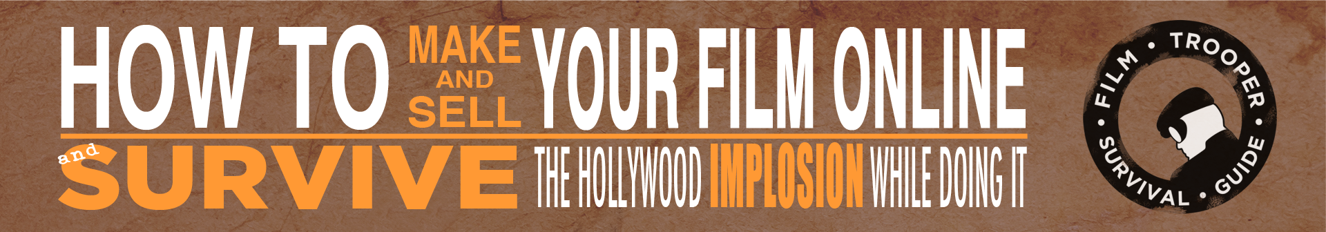 How To Make and Sell Your Film Banner