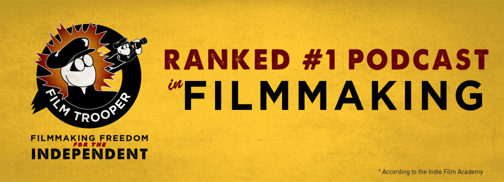 Film Trooper #1 Podcast in Filmmaking