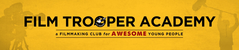 Film Trooper Academy Banner
