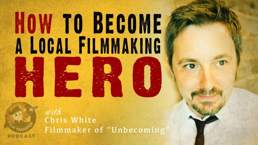 Film Trooper Podcast - Chris White