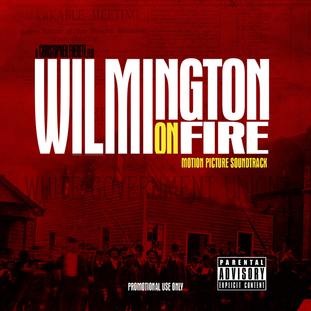 wilmington-on-fire-sountrack
