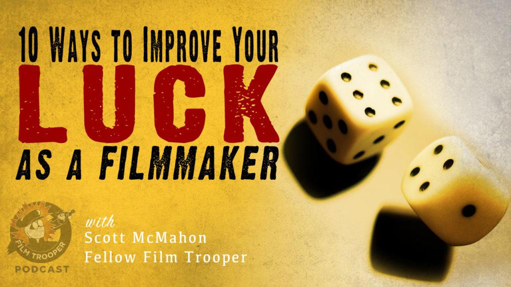 Luck Filmmaker
