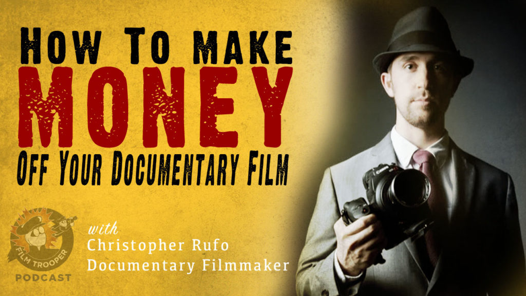 make money off your documentary