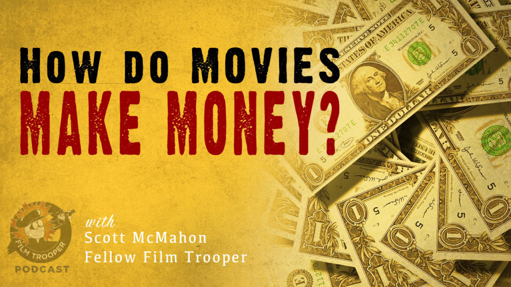 how do movies make money