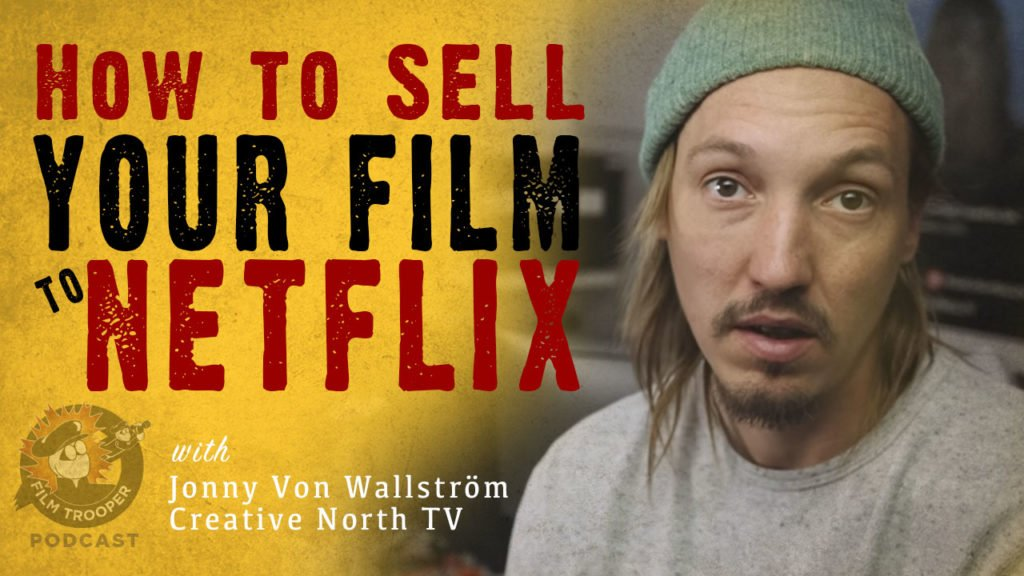 How to sell your film to Netflix