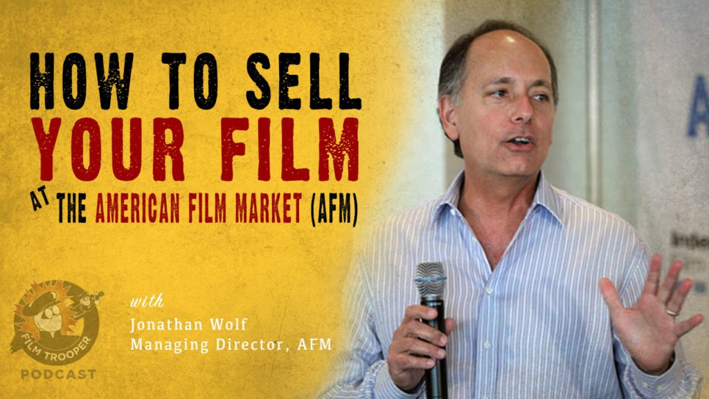 how to sell your film at afm