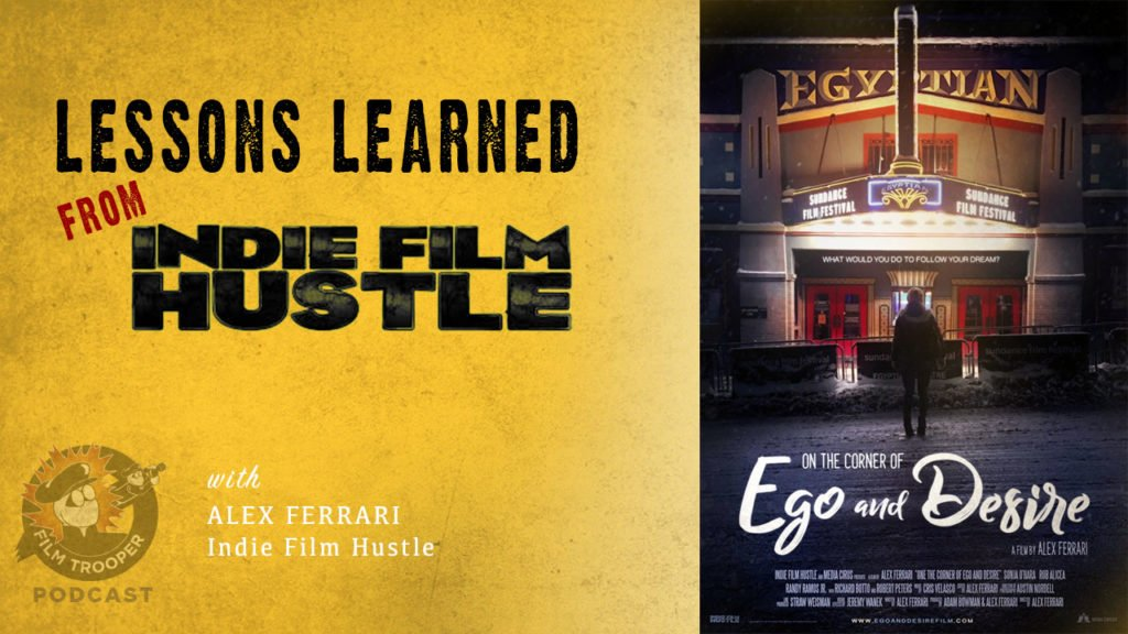Lessons Learned From Indie Film Hustle