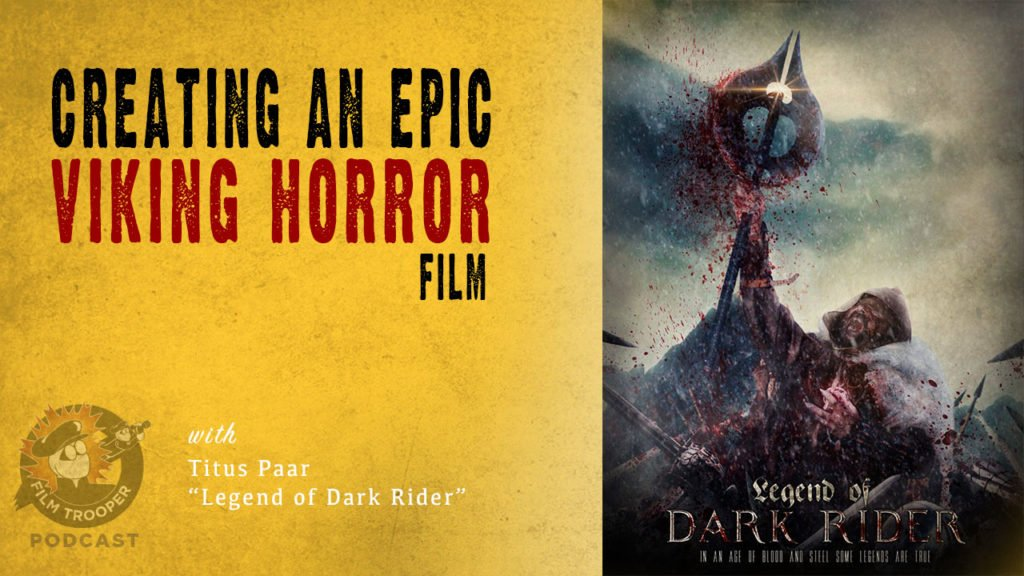 Creating an Epic Viking Horror Film