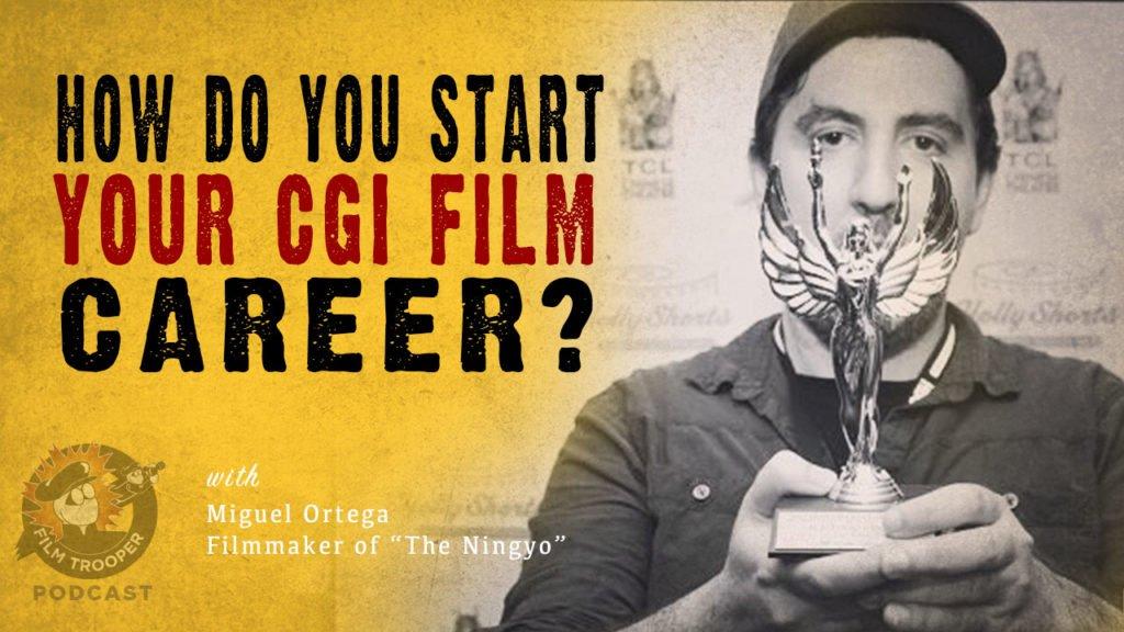 How Do You Start Your CGI Filmmaking Career