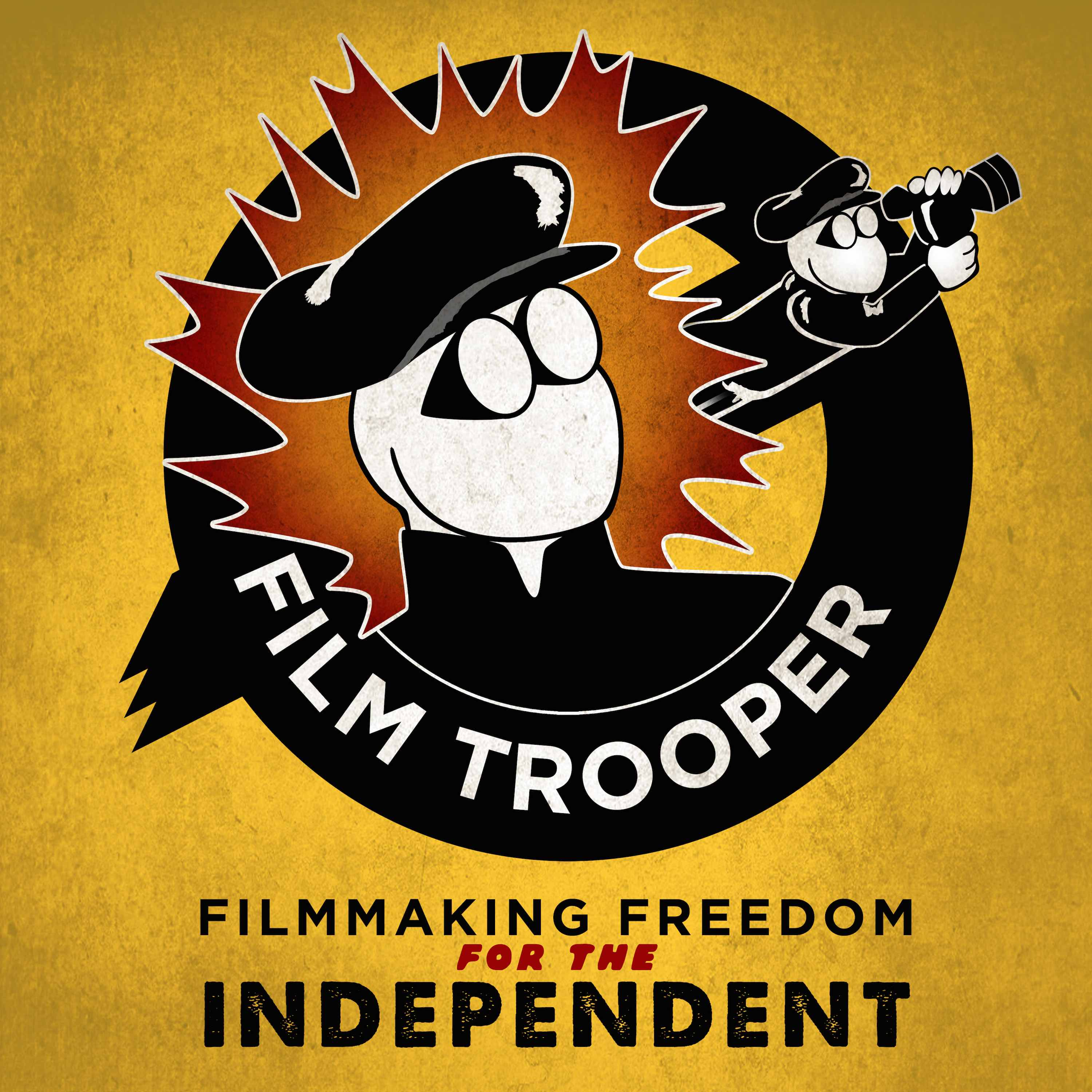 Film Trooper Podcast: Filmmaking Freedom for the Independent | Filmmaking | Film Business | Film Marketing | Film Distribution | Indie Film | Independent Film | Movie Making | Best Filmmaking | Film School | Screenwriting | Film Sales | Selling Your Film